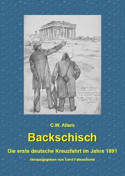 Backschisch von Allers,  C W, Fahrenhorst,  Gerd