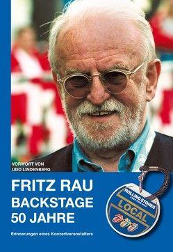 Backstage – 50 Jahre von Lindenberg,  Udo, Rau,  Fritz