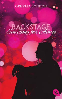 Backstage – Ein Song für Aimee von Link,  Michaela, London,  Ophelia