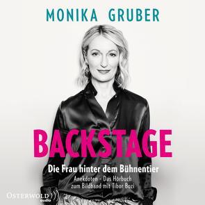 Backstage von Gruber,  Monika