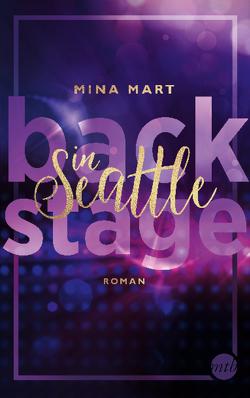 Backstage in Seattle von Mart,  Mina