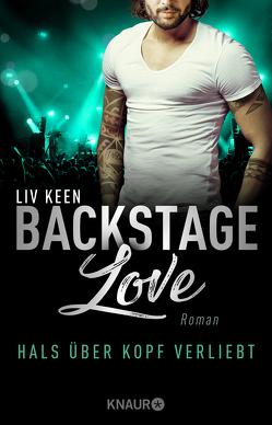 Backstage Love – Hals über Kopf verliebt von Keen,  Liv