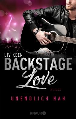 Backstage Love – Unendlich nah von Keen,  Liv