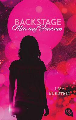 Backstage – Mia auf Tournee von Burstein,  Lisa, Link,  Michaela