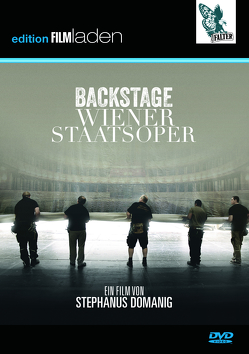 Backstage Wiener Staatsoper von Domanig,  Stephanus