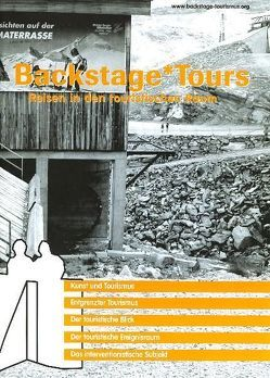 Backstage*Tours von Spillmann,  Peter, Zinganel,  Michael