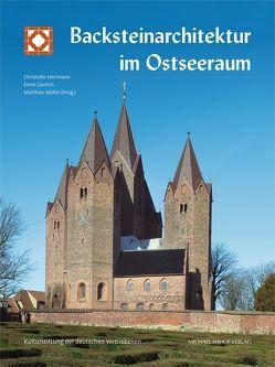 Backsteinarchitektur im Ostseeraum von Gierlich,  Ernst, Herrmann,  Christopher, Müller,  Matthias
