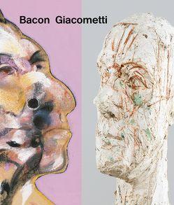 Bacon / Giacometti von Daniel,  Hugo, Felber,  Sylvie, Fondation Beyeler,  Riehen/Basel, Grenier,  Catherine, Küster,  Ulf, Peppiatt,  Michael