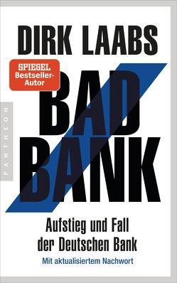 Bad Bank von Laabs,  Dirk