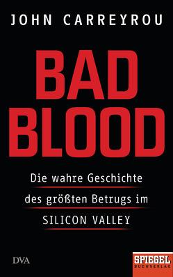 Bad Blood von Carreyrou,  John, Dürr,  Karlheinz