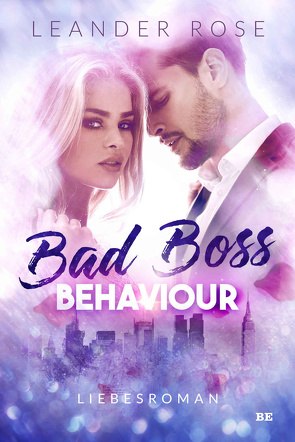 Bad Boss Behaviour von Rose,  Leander
