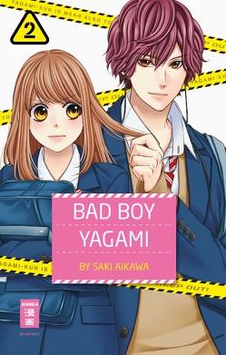 Bad Boy Yagami 02 von Aikawa,  Saki, Okada-Willmann,  Yayoi