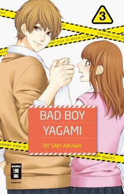 Bad Boy Yagami 03 von Aikawa,  Saki, Okada-Willmann,  Yayoi