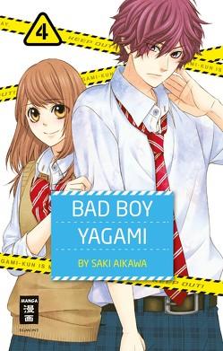 Bad Boy Yagami 04 von Aikawa,  Saki, Okada-Willmann,  Yayoi