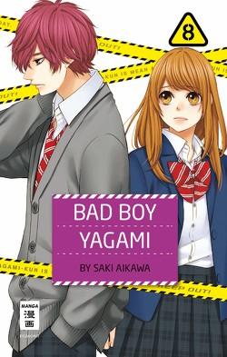 Bad Boy Yagami 08 von Aikawa,  Saki, Okada-Willmann,  Yayoi