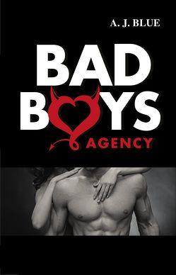 Bad Boys Agency von Blue,  A. J.