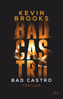 Bad Castro von Brooks,  Kevin, Gutzschhahn,  Uwe-Michael