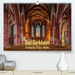 Bad Dürkheim – Am Rand des Pfälzer Waldes (Premium, hochwertiger DIN A2 Wandkalender 2020, Kunstdruck in Hochglanz) von Hess,  Erhard