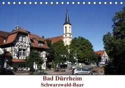 Bad Dürrheim Schwarzwald-Baar (Tischkalender 2018 DIN A5 quer) von Askew,  E.M.B.