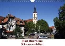 Bad Dürrheim Schwarzwald-Baar (Wandkalender 2018 DIN A4 quer) von Askew,  E.M.B.