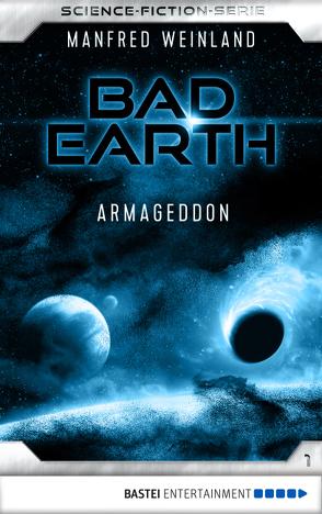 Bad Earth 1 – Science-Fiction-Serie von Weinland,  Manfred