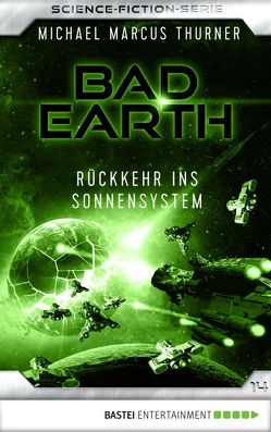 Bad Earth 14 – Science-Fiction-Serie von Thurner,  Michael Marcus