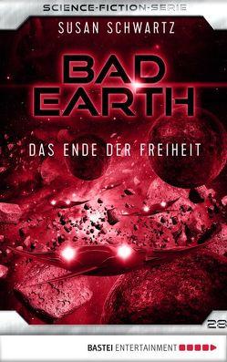 Bad Earth 28 – Science-Fiction-Serie von Schwartz,  Susan