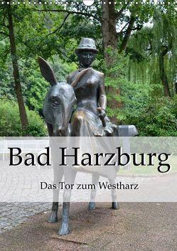 Bad Harzburg. Das Tor zum Westharz (Wandkalender 2019 DIN A3 hoch) von Styppa,  Robert