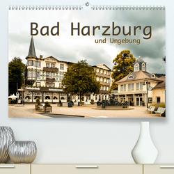 Bad Harzburg und Umgebung (Premium, hochwertiger DIN A2 Wandkalender 2021, Kunstdruck in Hochglanz) von Styppa,  Robert