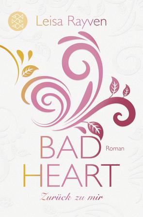 Bad Heart – Zurück zu mir von Hamer,  Tanja, Rayven,  Leisa