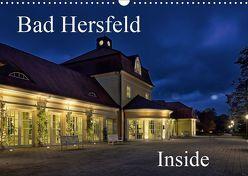 Bad Hersfeld Inside (Wandkalender 2019 DIN A3 quer) von Eckerlin,  Claus