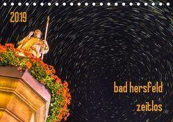 bad hersfeld zeitlos (Tischkalender 2019 DIN A5 quer) von Sennewald,  Steffen