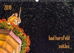 bad hersfeld zeitlos (Wandkalender 2019 DIN A3 quer) von Sennewald,  Steffen