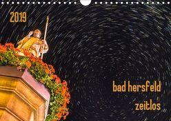 bad hersfeld zeitlos (Wandkalender 2019 DIN A4 quer) von Sennewald,  Steffen