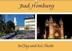 Bad Homburg bei Tag und bei Nacht (Wandkalender 2019 DIN A2 quer)