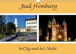 Bad Homburg bei Tag und bei Nacht (Wandkalender 2019 DIN A4 quer)