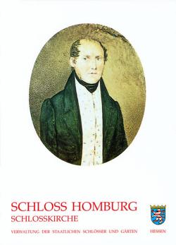 Bad Homburg, Schloß Homburg Schloßkirche von Balz,  Hans Martin, Mathieu,  Kai R., Müller,  Martin, Stubenvoll,  Willi