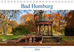 Bad Homburg – Sehenswürdigkeiten des Kurortes im Taunus (Tischkalender 2018 DIN A5 quer) von Schonnop,  Juergen
