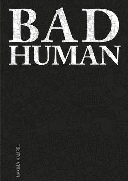 Bad Human von Hampel,  Maxima, Paul,  Christoph