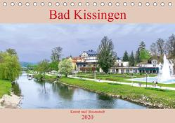 Bad Kissingen – Kurort und Rosenstadt (Tischkalender 2020 DIN A5 quer) von Robert,  Boris