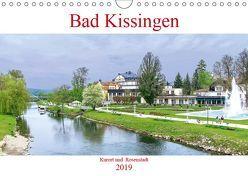 Bad Kissingen – Kurort und Rosenstadt (Wandkalender 2019 DIN A4 quer) von Robert,  Boris