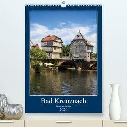 Bad Kreuznach – Kleinod an der Nahe. (Premium, hochwertiger DIN A2 Wandkalender 2020, Kunstdruck in Hochglanz) von Seethaler,  Thomas