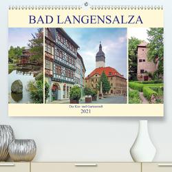 Bad Langensalza – Die Kur- und Gartenstadt (Premium, hochwertiger DIN A2 Wandkalender 2021, Kunstdruck in Hochglanz) von Geyer,  Volker