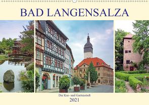 Bad Langensalza – Die Kur- und Gartenstadt (Wandkalender 2021 DIN A2 quer) von Geyer,  Volker