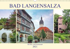 Bad Langensalza – Die Kur- und Gartenstadt (Wandkalender 2021 DIN A3 quer) von Geyer,  Volker