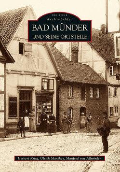 Bad Münder und seine Ortsteile von Allwörden,  Manfred von, Krieg,  Herbert, Manthey,  Ulrich