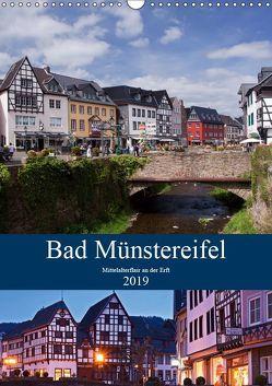 Bad Münstereifel – Mittelalterflair an der Erft (Wandkalender 2019 DIN A3 hoch)