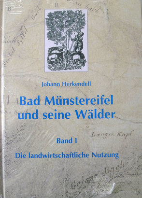 Bad Münstereifel und seine Wälder von Herkendell,  Johann