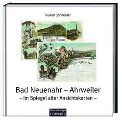Bad Neuenahr – Ahrweiler von Schneider,  Rudolf