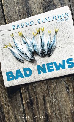 Bad News von Ziauddin,  Bruno